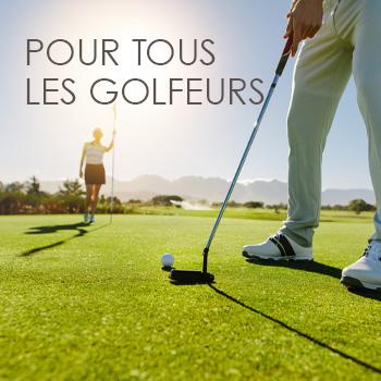 Pour tous les golfeurs